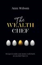 9780620607988 - Wealth Chef, The by Ann Wilson paperback